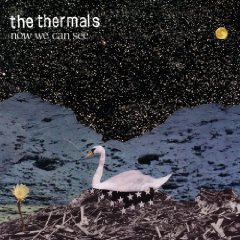 TheThermalsNowWeCanSeeCover