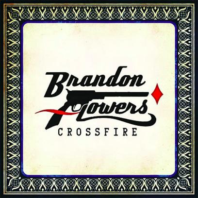 BrandonFlowersCrossfireCover